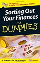 Sorting Out Your Finances For Dummies by…