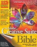 Adobe Creative Suite Bible by Ted Padova
