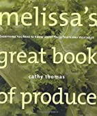 Melissa's Great Book of Produce: Everything…