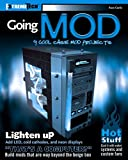 Caslis, Russ: Going Mod: 9 Cool Case Mod Projects