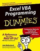 Excel VBA Programming For Dummies by John…