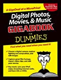 Chambers, Mark L.: Digital Photos, Movies, & Music GigabookFor Dummies (For Dummies (Computers))