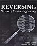Eilam, Eldad: Reversing: Secrets of Reverse Engineering