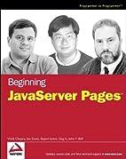 Beginning JavaServer Pages by Vivek Chopra