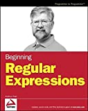 Watt, Andrew: Beginning Regular Expressions