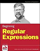Beginning Regular Expressions by Andrew Watt