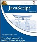 Pascarello, Eric: JavaScript: Your Visual Blueprintfor Building Dynamic Web Pages