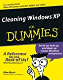 Wyatt, Allen: Cleaning Windows XP For Dummies