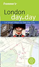 Frommer's Day by Day: London by Lesley Logan
