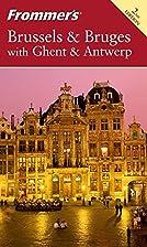 Frommer's Complete Guide: Brussels & Bruges…