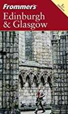 Frommer's Complete Guide: Edinburgh &…