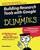 Griffith, Arthur: Building Research Tools With Google For Dummies