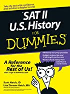 SAT II U.S. History For Dummies by Scott…