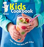 Pillsbury Kids Cookbook: Food Fun for Boys…