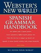 Webster's New World Spanish Grammar Handbook…