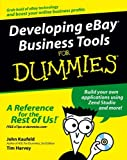 Kaufeld, John: Developing eBay Business Tools For Dummies (For Dummies (Business & Personal Finance))