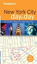 Frommer's Day by Day: New York City by…