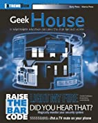 Geek House: 10 Hardware Hacking Projects for…