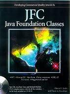 Jfc: Java Foundation Classes by Daniel I.…