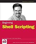 Beginning Shell Scripting by Eric…