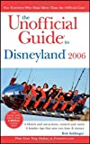 Sehlinger, Bob: The Unofficial Guide to Disneyland, 2006