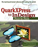 Gruman, Galen: QuarkXPress To Indesign: Face To Face