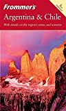 Mroue, Haas: Frommer's Argentina and Chile (Frommer's Complete Guides)