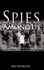 Spies Among Us: How to Stop the Spies,…