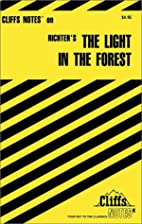 CliffsNotes on Richter's The Light in the…