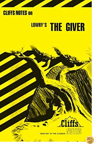 TCliffsNotes on Lowry's The Giver (Cliffsnotes Literature Guides)