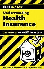 CliffsNotes Understanding Health Insurance…