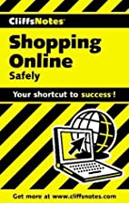 Cliffsnotes Shopping Online Safely by David…