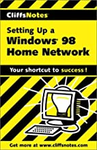 CliffsNotes Setting Up a Windows 98 Home…