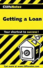 CliffsNotes Getting a Loan by Dianne…