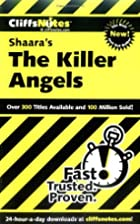 CliffsNotes on Shaara's The Killer Angels by…