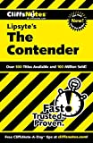 Baldwin, Stanley P: CliffsNotes on Lipsyte's The Contender (Cliffsnotes Literature Guides)