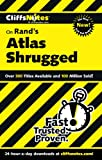 Bernstein, Andrew: CliffsNotes on Rand's Atlas Shrugged (Cliffsnotes Literature Guides)