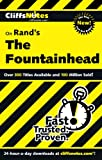 Bernstein, Andrew: CliffsNotes on Rand's The Fountainhead (Cliffsnotes Literature Guides)