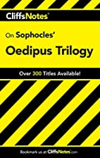 CliffsNotes on Sophocles' Oedipus Trilogy by…