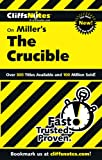 Scheidt, Jennifer L.: Cliffsnotes Miller's the Crucible