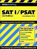 SAT I/PSAT (Cliffs Test Prep) by Jerry…