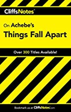 CliffsNotes on Achebe's Things Fall Apart by…