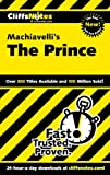 Magedanz, Stacy: Cliffsnotes Machiavelli's the Prince