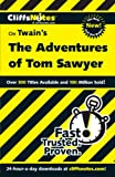 Roberts, James L.: Cliffsnotes Twain&#39;s the Adventures of Tom Sawyer