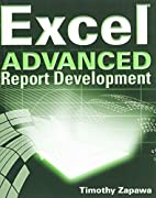 Excel Advanced Report Development by Timothy…