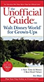 Zibart, Eve: The Unofficial Guide to Walt Disney World for Grown-Ups