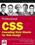 Schmitt, Christopher: Professional CSS: Cascading Style Sheets for Web Design