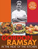 Gordon Ramsay: In The Heat Of The Kitchen