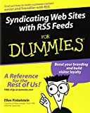 Finkelstein, Ellen: Syndicating Web Sites With Rss Feeds For Dummies
