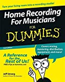 Strong, Jeff: Home Recording For Musicians For Dummies
